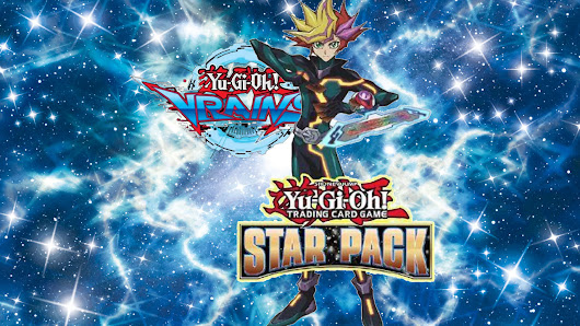 Yu-Gi-Oh! Star Pack: VRAINS Announcement | YuGiOh! World