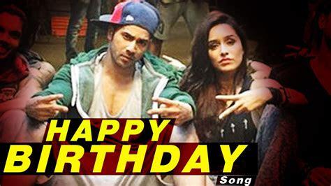 happy birthday video song releases abcd  varun dhawan