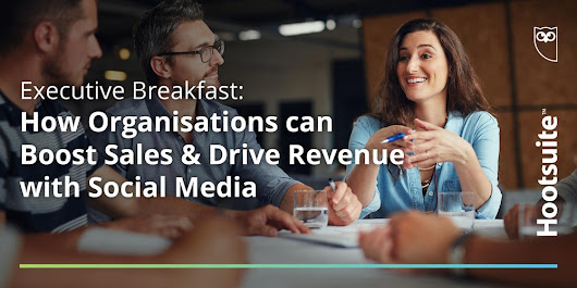 How Organisations can Boost Sales & Drive Revenue with Social Media