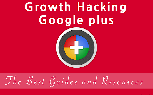 Epic Google Plussing - The Best Guides, Strategies & Tools