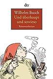 Wohl Ehedem Da Trank Des Weines Geburtstagsgedicht Von Wilhelm Busch