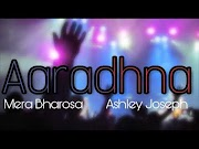 आराधना आराधना ख्रिस्तिअन हिंदी सोंग  Aaradhna Aaradhna  (Ashley Joseph ) Christian Hindi Song Lyrics