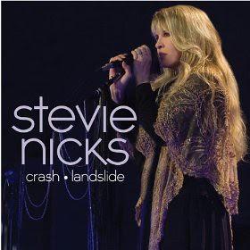 Stevie Nicks Crash * Landslide