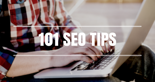 101 Quick & Actionable SEO Tips That Are HUGE | SEJ