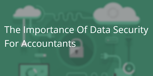 The Importance Of Data Security For Accountants