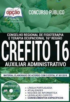 Apostila concurso CREFITO16ª REGIÃO 2018 AUXILIAR ADMINISTRATIVO