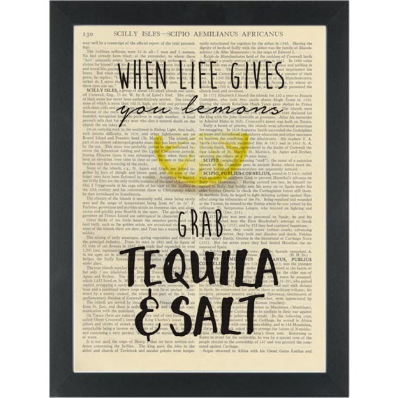 Funny Tequila Quote When Life Gives You Lemons Dictionary Art Print