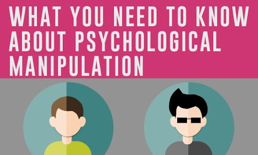 What you need to know about psychological manipulation