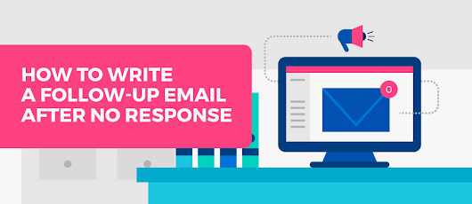 How to Write a Follow-up Email After No Response - Mailshake Blog