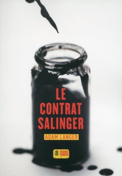 http://lesvictimesdelouve.blogspot.fr/2015/10/le-contrat-salinger-de-adam-langer.html