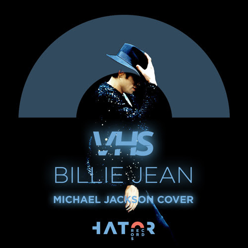 VHS - Billie Jean (Michael Jackson Cover)****FREE DOWNLOAD**