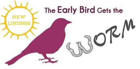 New Listings: The Early Bird Gets the Worm