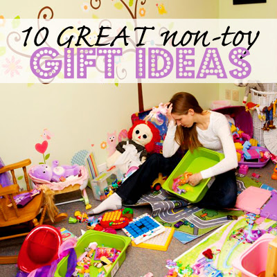 10 Fun Non-Toy Gift Ideas | How Does She
