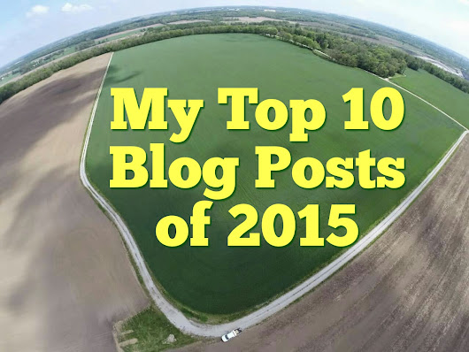 My Top Ten Blog Posts of 2015 - The Farmer's Life