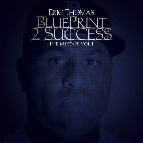 THE BLUEPRINT TO SUCCESS by etthehiphoppreacher