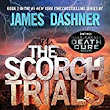 The Scorch Trials // The Death Cure // James Dashner