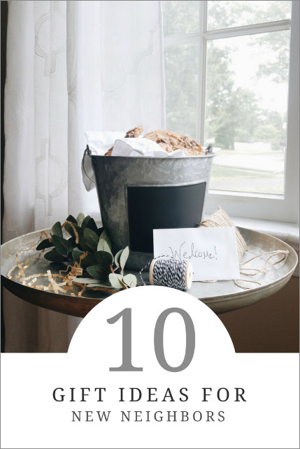 10 New Neighbor Gift Ideas How To Simplify