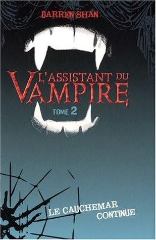 Darren Shan : L'assistant du vampire, Tome 2 : Le cauchemar continue