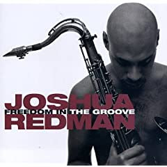 Joshua Redman Freedom In The Groove cover