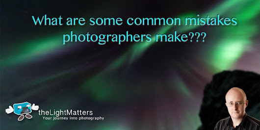 What are common mistakes that photographers make?