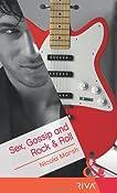 Sex, Gossip and Rock & Roll (Mills & Boon RIVA)