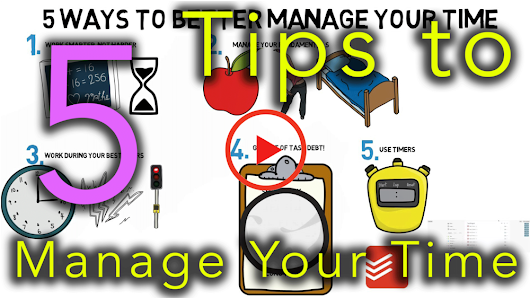 5 Ways to Better Manage Your Time
