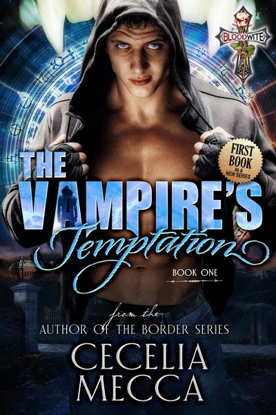 The Vampire's Temptation (Bloodwite Book 1) by Cecelia Mecca