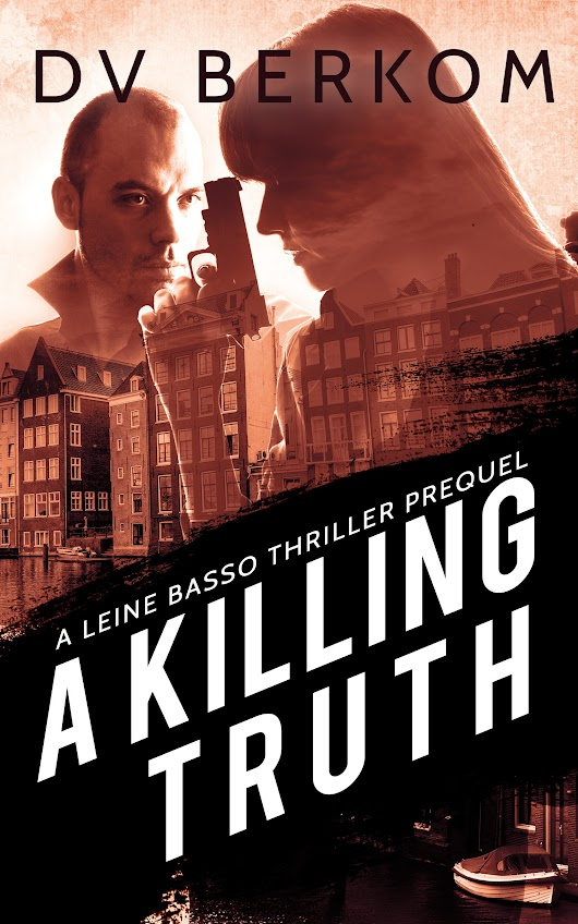 Review: A Killing Truth by DV Berkom