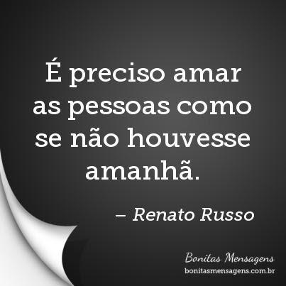 Frases De Amor Legião Urbana Renato Russo Mensagens Poemas