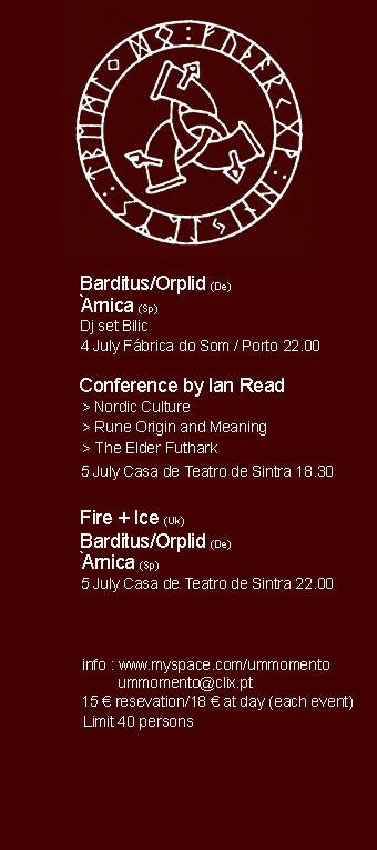 Fire + Ice, Orplid, Barditus and Àrnica