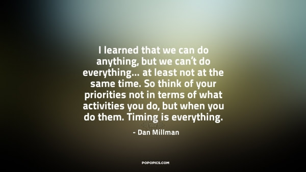 I Learned That We Can Do Anything But We Cant Quotes By Dan