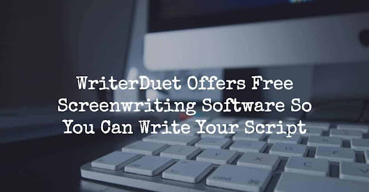 WriterDuet Provides You With Free Screenwriting Software