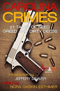 Carolina Crimes by Nora Gaskin Esthimer