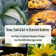 Free eBook: Grow, Cook & Eat to Diminish Diabetes - Garden Mentors