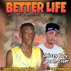 [Music] chizzy boy ft dah cleff better life