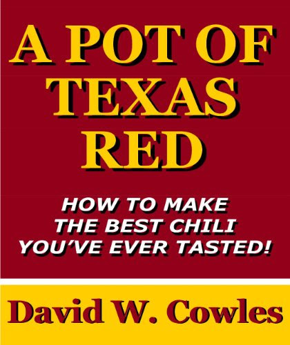 A Pot of Texas Red