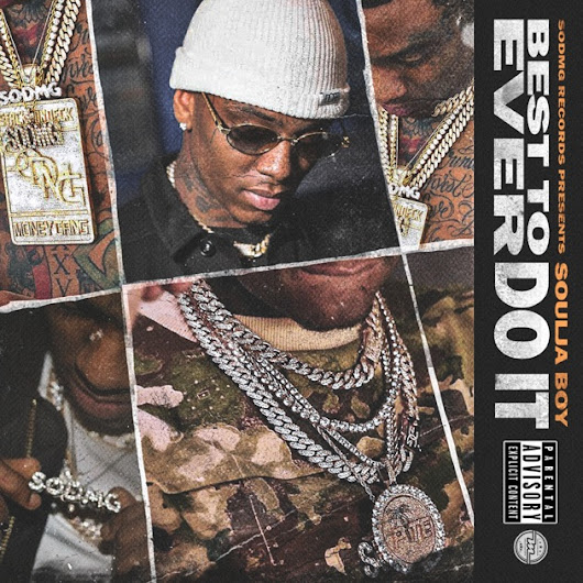 Best to Ever Do It by Soulja Boy Tell 'Em