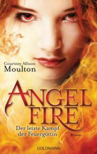 Der letzte Kampf der Feuergöttin - Courtney Allison Moulton
