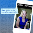 "Jean Twenge Presents ""iGen: Advice for the Smartphone Generation"" on 9/27 @ 7:30pm at Emerson Suites"