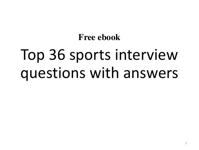 Top 10 sports interview questions and answers
