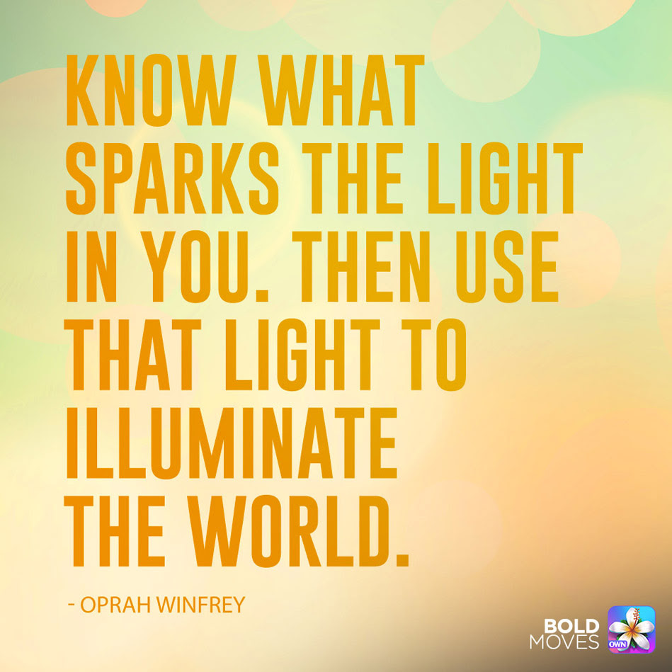Oprah Bold Moves Quote Sparks The Light