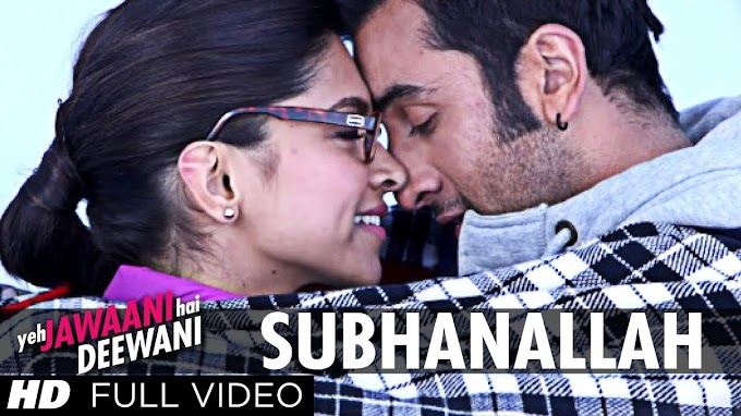 Subhanallah Lyrics - Sreeram Chandra, Shilpa Rao   Yeh Jawaani Hai Deewani