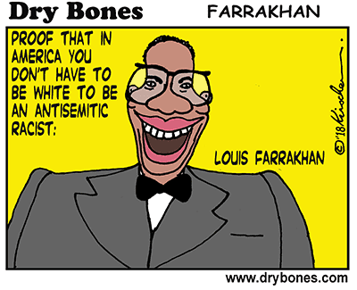 Dry Bones cartoon, Farrakhan, Nation of Islam, antisemitism, antisemitic, Jews,