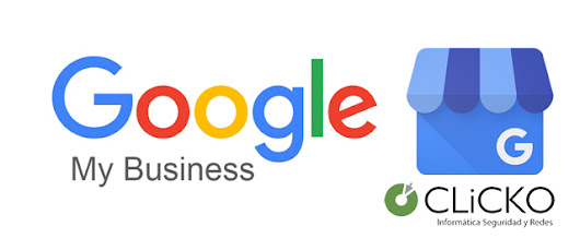 Ventajas de Google My Business para tu empresa - Blog Clicko