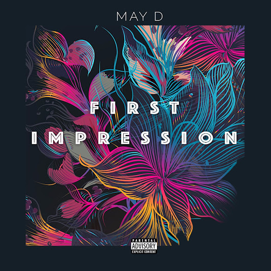 First Impression – May D