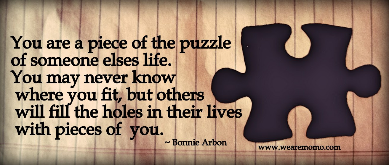 Quotes About Missing Piece 63 Quotes