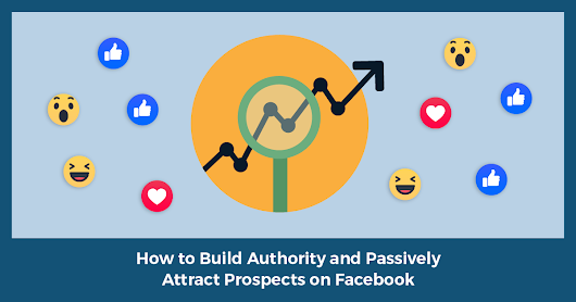 The 5 Psychological Elements Your Facebook Posts or Ads MUST Contain to Passively Attract Prospects, Customers, & Recruits