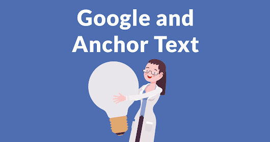Anchor Text Best Practices for Google - Search Engine Journal