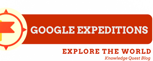 Explore the World with Google Expeditions | Knowledge Quest