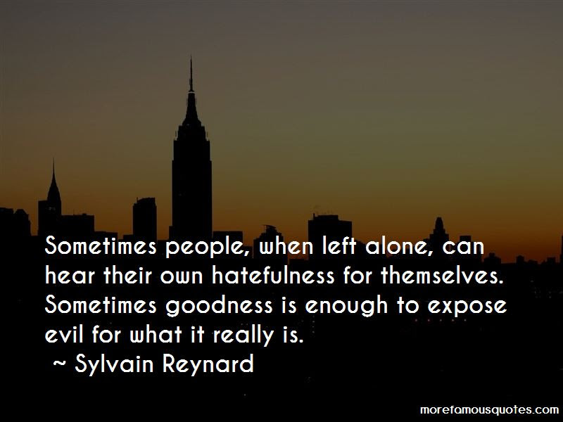 Quotes About Hatefulness Top 14 Hatefulness Quotes From Famous Authors